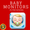 Thumbnail Baby Monitors - High Quality PLR Private Label Articles