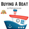 Thumbnail Buying A Boat Private Label Rights PLR Articles 2016