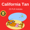Thumbnail Californian Tan Private label Rights Plr Articles 2016