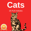 Thumbnail CATs - High Quality PLR Private Label Rights Articles