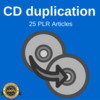 Thumbnail CD Duplications - High Quality PLR Private label Articles