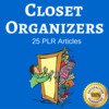 Thumbnail Closet Organizers - High Quality PLR, Private Label Articles