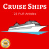 Thumbnail Cruise Ships- PLR Private Label Rights Articles on Tradebit