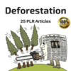 Thumbnail Deforestation - Private Label Right PLR Articles on Tradebit