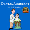 Thumbnail Dental Assistant - Private Label PLR Articles on tradebit