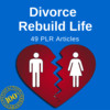 Thumbnail Divorce Rebuild Life - PLR Private Label Article on Tradebit