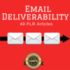 Thumbnail Email Deliverability - PLR Private Label Articles on Tradebi
