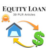 Thumbnail Equity Loan - Private label Rights PLR Articles on tradebit