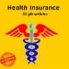 Health Insurance - PLR MRR Private Label Rights Articles