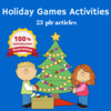 Thumbnail Holiday Games and Activities - PLR MRR High Quality Articles