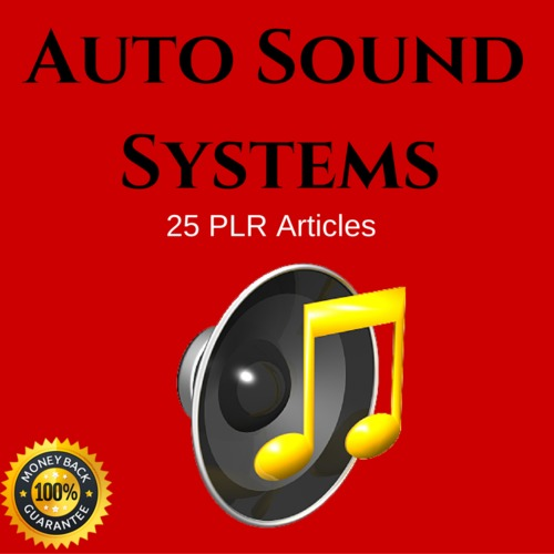 Product picture Auto Sound Systems - High Quality PLR Private Label Articles