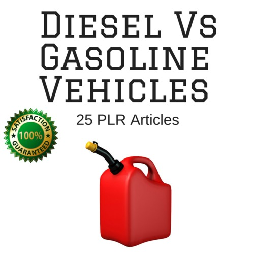 Product picture Diesel VS Gasoline - PLR Private Label Articles on Tradebit