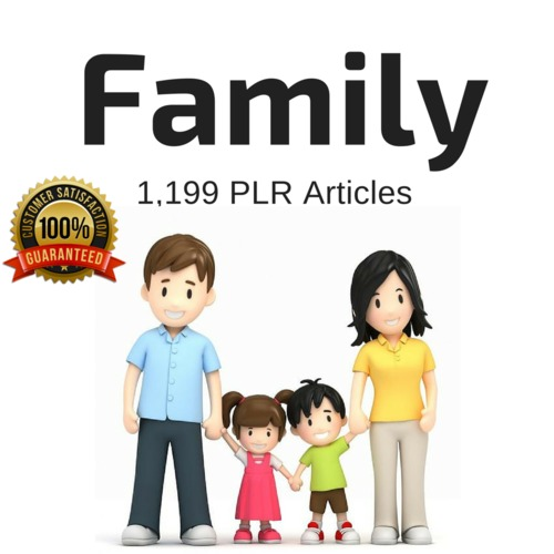 Product picture Family - High Quality PLR Private Label Rights Articles