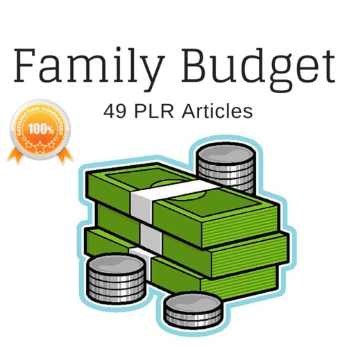 Product picture Family Budget - Quality PLR Private Label Rights Articles