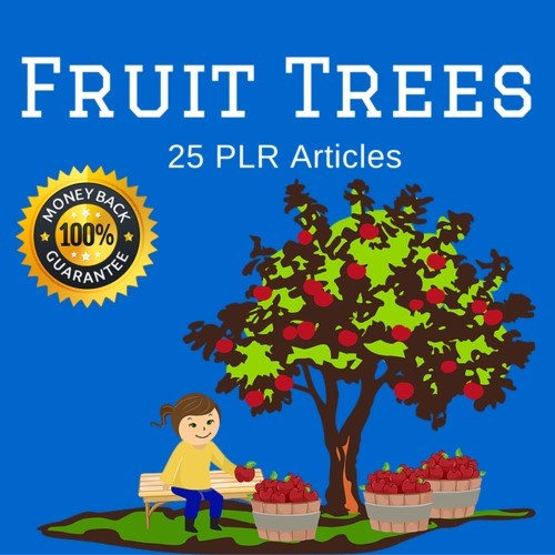 Product picture Fruit Trees - PLR Private label Right Articles -Blog content